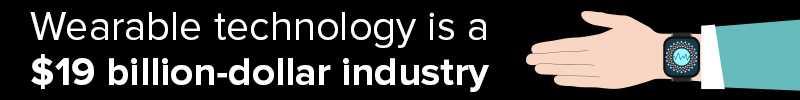 Wearable Tech Firms Part OF A $19 Billion Industry